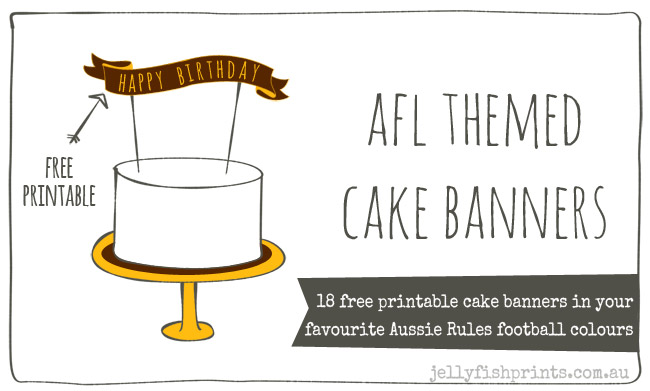 Free Printable Cake Banner for an AFL themed party cake.
